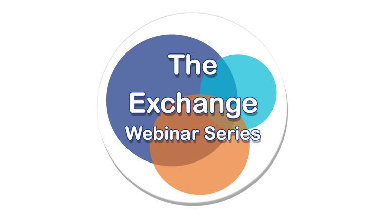 The Exchange - 2020 Webinar Series